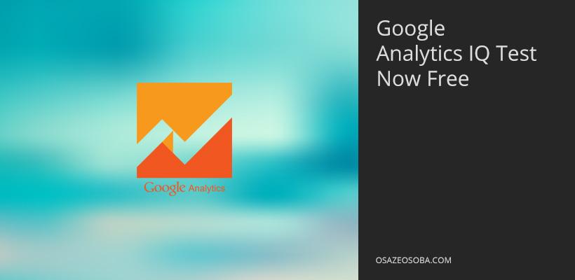 Google Analytics Iq Exam Now Free On Google Partners