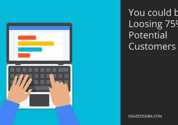loosing 75 percent of customers